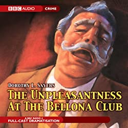 The Unpleasantness at the Bellona Club (Dramatised)
