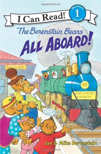The Berenstain Bears: All Aboard! (I Can Read Book 1)
