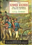 Front cover for the book The Summer Soldiers: The 1798 Rebellion in Antrim and Down by A. T. Q. Stewart