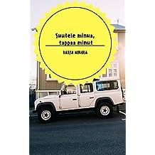 Suutele minua, tappaa minut (Finnish Edition)
