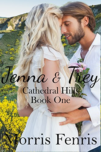 Jenna and Trey (Cathedral Hills Book 1)