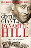Download The Gentle Giant of Dynamite Hill: The Untold Story of Arthur Shores and His Family's Fight for Civil Rights in PDF ePUB Free Online