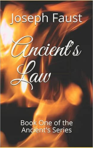 Ancient's Law: Book One of the Ancient's Series