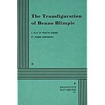 The Transfiguration of Benno Blimpie.
