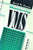 Mastering VMS, Bynon, David W., 0961472979
