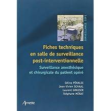 Fiches Techniques En Salle de Surveillance Post-interventionnelle