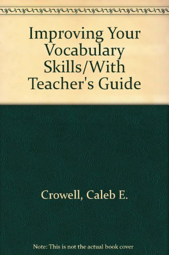 Improving Your Vocabulary Skills/With Teacher's Guide