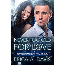 Never Too Old For Love: BWWM Romance (Jillian and Richard Book 3)