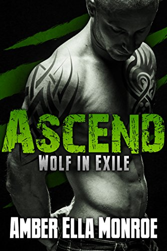 ascend-wolf-in-exile-part-3-werewolf-shifter-vampire-paranormal-romance
