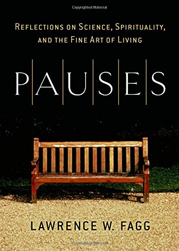 Download Pauses: Reflections on Science, Spirituality, and the Fine Art of Li pdf