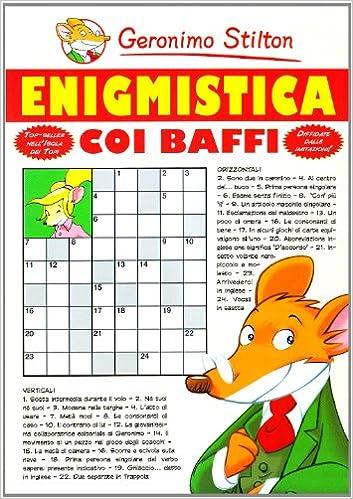 Enigmistica Coi Baffi Amazonit Geronimo Stilton A Denegri Libri