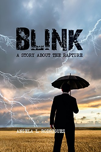 Blink: A Story about the Rapture by [Rodriguez, Angela]