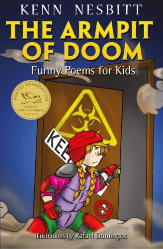 The Armpit of Doom: Funny Poems for Kids (Best Poems For Kids)