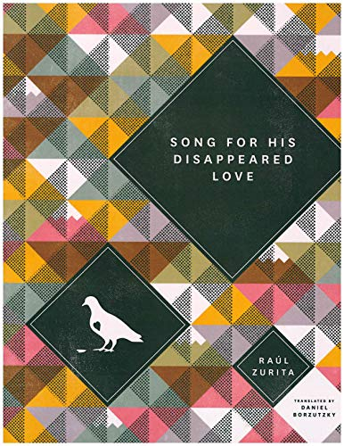 Song for His Disappeared Love/Canto a Su Amor Desaparecido