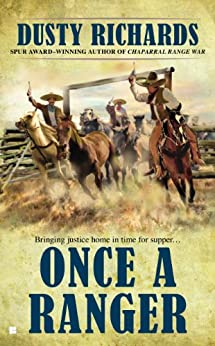 Once a Ranger (A Chaparral Western) by [Richards, Dusty]