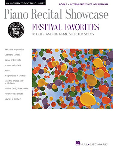 Piano Recital Showcase - Festival Favorites, Book 2: 10 Outstanding NFMC Selected Solos (Hal Leonard Student Piano Library)
