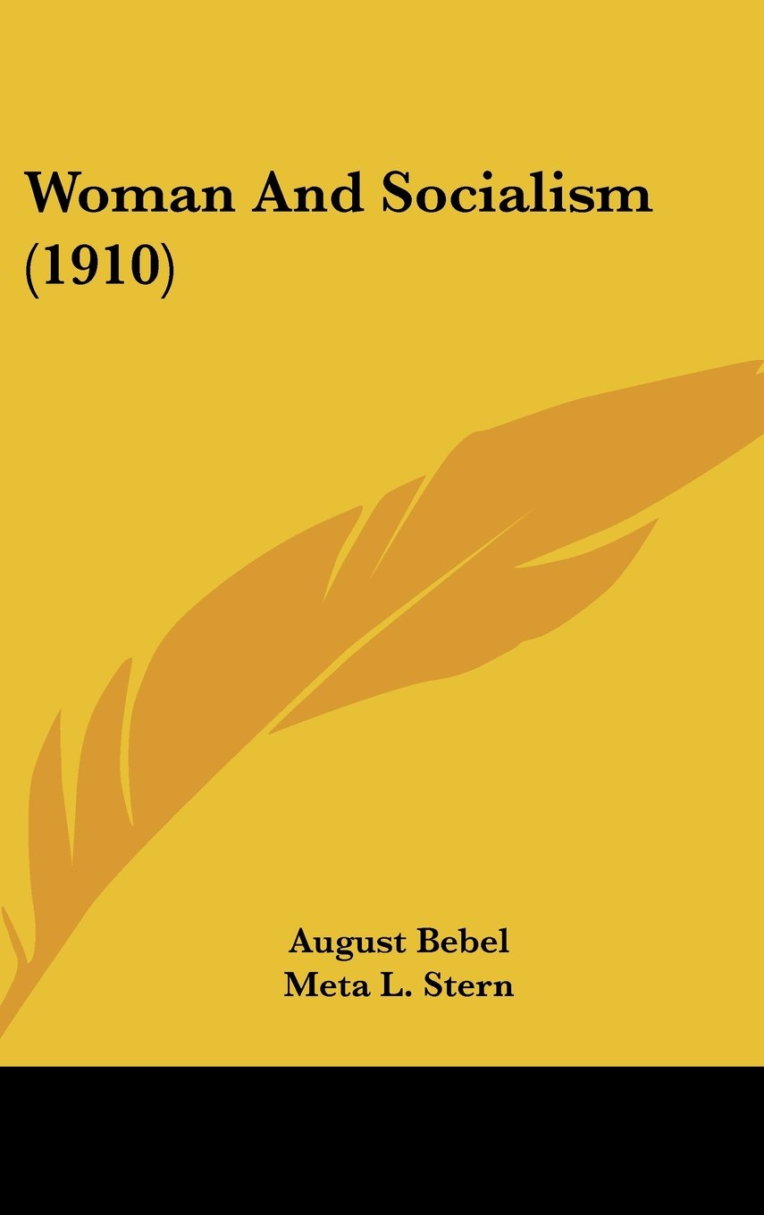 Woman And Socialism (1910) ebook