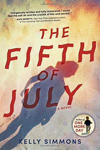 The Fifth of July: A Novel