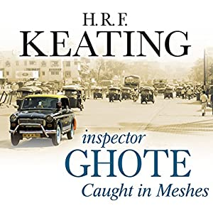 Inspector Ghote Caught in Meshes Audiobook