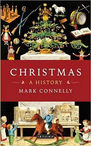 Christmas: A History by Mark Connelly (2012-11-13)
