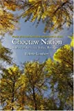 Choctaw Nation : A Story of American Indian Resurgence, Lambert, Valerie, 0803211058