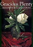 Gracious Plenty : American Still-Life Art from Southern Collections, Pennington, Estill C., 0963875353