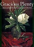 Gracious Plenty : American Still-Life Art from Southern Collections, Pennington, Estill Curtis, 0963875353