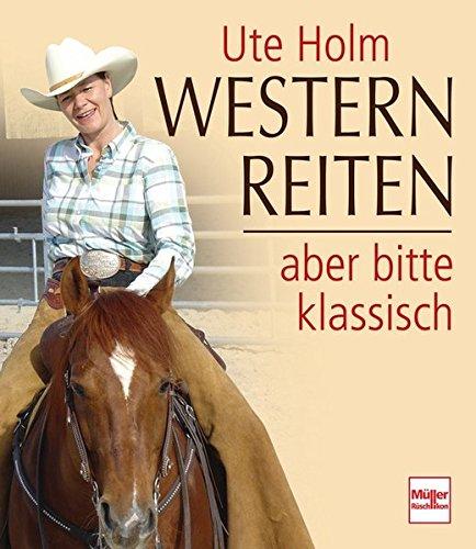 Westernreiten - aber bitte klassisch