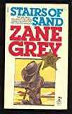 Stairs of Sand, Zane Grey, 0671473476