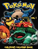 img - for Pokemon Children's Coloring Book Vol 1: In this A4 size Coloring Book, we have captured 75 catchable creatures from Pokemon Go for you to color. (Pok mon Children's Coloring Book) book / textbook / text book