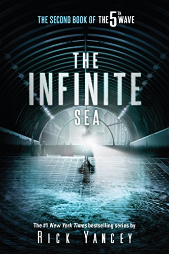 The Infinite Sea: The Second Book of the 5th Wave by [Yancey, Rick]