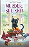 Murder, She Knit (A Knit & Nibble Mystery)
