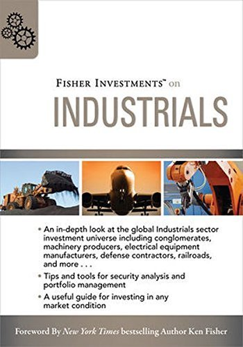 Fisher Investments on Industrials by Fisher Investments (2009-08-17)