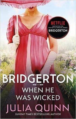 Bridgerton: When He Was Wicked