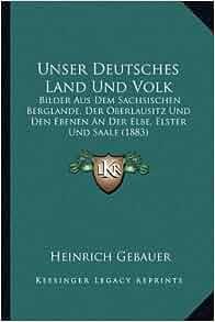 Unser Deutsches Land Und Volk: Bilder Aus Dem Sachsischen