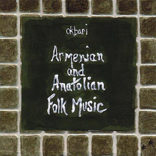 Armenian And Anatolian Folk Music