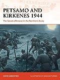 Petsamo and Kirkenes 1944: The Soviet offensive in