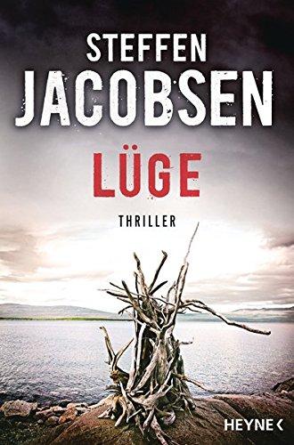 Lüge  Thriller  Ein Fall Für Lene Jensen Und Michael Sander Band 3