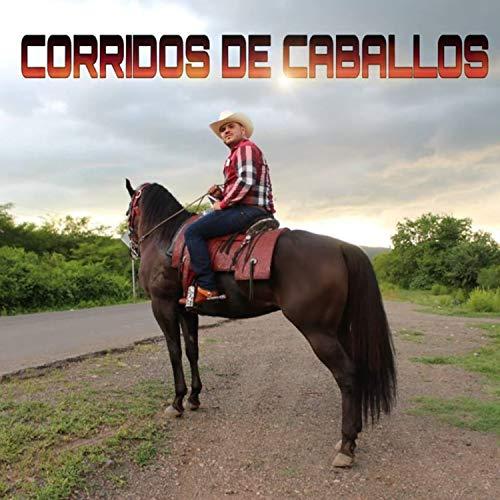 El Komander Stream or buy for $8.99 · Corridos De Caballos