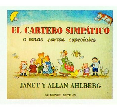 El cartero simpático: o unas cartas muy especiales Libros ilustrados: Amazon.es: Ahlberg, Janet, Ahlberg, Allan, Vicens, Antoni: Libros