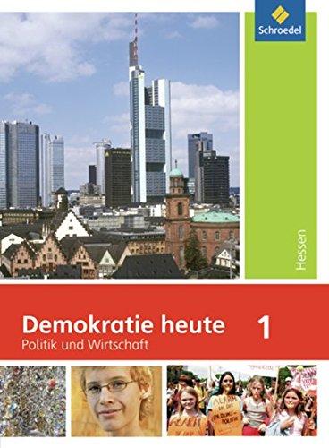 Demokratie heute - Ausgabe 2010 für Hessen: Schülerband 1 (Klasse 7)
