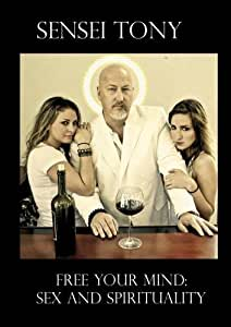 Free Your Mind: Sex and Spirituality