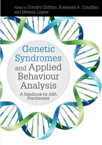 Books : Genetic Syndromes and Applied Behaviour Analysis: A Handbook for ABA Practitioners