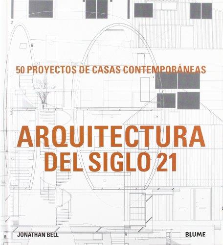 Descargar Libro Arquitectura Del Siglo 21 Jonathan Bell