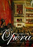 img - for First Nights at the Opera by Thomas Forrest Kelly (2006-05-28) book / textbook / text book