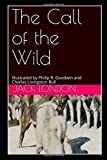 img - for The Call of the Wild: Illustrated by Philip R. Goodwin and Charles Livingston Bull book / textbook / text book