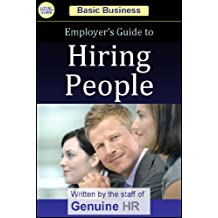 Employer's Guide to Hiring People (Basic Business Series)