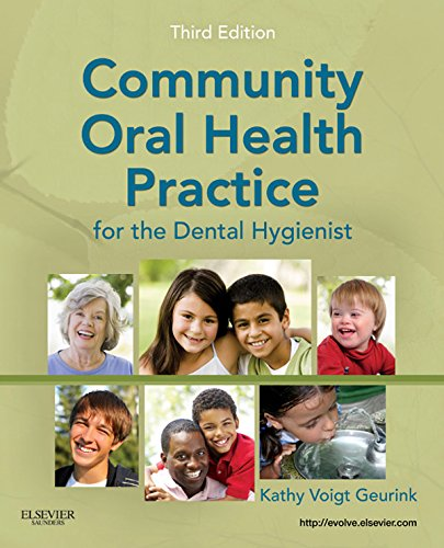 Community Oral Health Practice for the Dental Hygienist (.NET Developers Series) Pdf