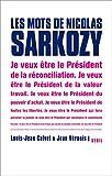 Image de Les mots de Nicolas Sarkozy (French Edition)