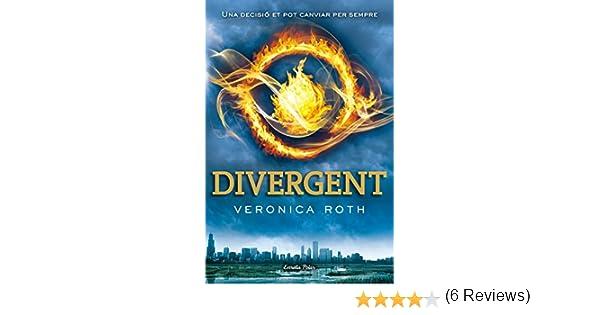 Divergent (Catalan edition) eBook: Roth, Veronica, Garcia Pons, Aïda: Amazon.es: Tienda Kindle